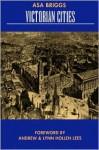 Victorian Cities - Asa Briggs
