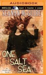 One Salt Sea: An October Daye Novel (October Daye Series) - Seanan McGuire, Mary Robinette Kowal