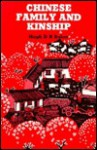Chinese Family and Kinship - Hugh D.R. Baker