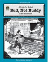 A Guide for Using Bud, Not Buddy in the Classroom (Literature Units) - Sarah Clark