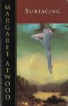 Surfacing - Margaret Atwood