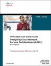 Designing Cisco Network Service Architectures (ARCH): Authorized Self-Study Guide - Keith Hutton, Mark Schofield, Diane Teare