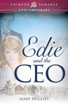 Edie and the CEO - Mary Hughes