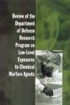 Review of the Department of Defense Research Program on Low-Level Exposures to Chemical Warfare Agents - National Research Council, Committee on Toxicology