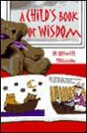 Child's Book of Wisdom - Criswell Freeman