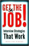Get the Job! - Marilyn Pincus
