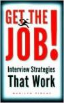Get the Job! - Marilyn Pincus
