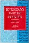 Biotechnology and Plant Protection - Donald D. Bills, Shain-dow Kung, Department Of Agriculture