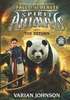 The Return (Spirit Animals: Fall of the Beasts, Book 3) - Varian Johnson