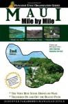 Maui - Mile by Mile - John Derrick, Natasha A. Derrick, Natasha Derrick