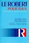 Le Robert Pout Tous: Dictionnaire de la Langue Francaise - Inc Distribooks, Alain Rey