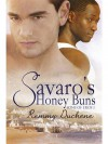 Savaro's Honey Buns - Remmy Duchene