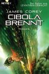 Cibola brennt: Roman (Expanse-Serie 4) (German Edition) - James S. A. Corey, Jürgen Langowski