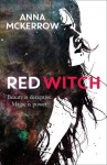 Red Witch (The Crow Moon Series) - Anna McKerrow