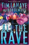 All the Rave (Soul Survivor Series) - Tim LaHaye, Bob DeMoss