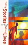 Telling Stories, Telling Lives - Ann Lloyd
