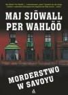 Morderstwo w Savoyu - Per Wahlöö, Maj Sjöwall