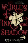 Worlds of Ink and Shadow: A Novel of the Brontës - Lena Coakley