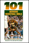 101 Defensive Basketball Drills - George Matthew Karl