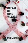 Dream of Ding Village - Yan Lianke, Cindy Carter