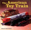 The American Toy Train - Gerry Souter