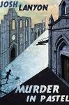 Murder in Pastel - Josh Lanyon