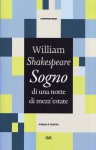 Sogno di una notte di mezz'estate - William Shakespeare