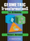 Geometric Transformations for 3D Modeling - Michael Mortenson