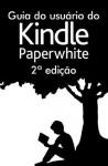Guia do usuário do Kindle Paperwhite 2ª edição - Amazon
