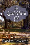 The Lonely Hearts Club (Southern Charmers Book 2) - Sandra Edwards