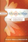 Faith, Love, and Patience: A Guide to 2 Thessalonians - Susie Shellenberger
