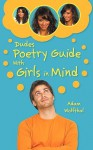 Dudes Poetry Guide: With Girls in Mind - Adam Wolfthal