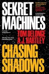 Sekret Machines Book 1: Chasing Shadows - Tom DeLonge, A.J. Hartley