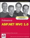 Professional ASP.Net MVC 1.0 - Rob Conery, Scott Hanselman, Phil Haack, Scott Guthrie