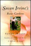 Susan Irvine's Rose Gardens - Susan Irvine