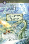 The Crystal Scepter - C.S. Lakin