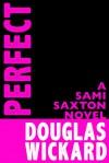Perfect - Douglas Wickard