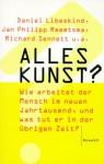 Alles Kunst? - Daniel Libeskind, Richard Sennett, Jan Philipp Reemtsma