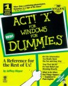 Act! 4 For Windows For Dummies - Jeffrey J. Mayer