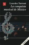 La Conquista Musical de Mexico - Lourdes Turrent