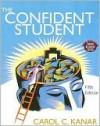 Confident Student Text - Carol C. Kanar