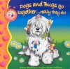 Dogs and Bugs Go Together ... Really They Do! - Sharon R. Penchina, Stuart Hoffman
