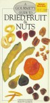 A Gourmet's Guide to Dried Fruit and Nuts - Carole Handslip, Felicity Jackson, Sue Atkinson
