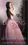 Deceiving the Duke (Scandals and Spies) (Volume 2) - Leighann Dobbs, Harmony Williams