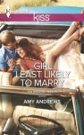 Girl Least Likely to Marry (The Wedding Season) - Amy Andrews