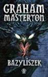 Bazyliszek - Graham Masterton, Piotr Kuś