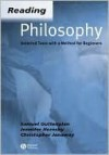 Reading Philosophy: Selected Texts with a Method for Beginners - Samuel Guttenplan, Christopher Janaway, Jennifer Hornsby