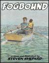 Fogbound - Steven Shepard