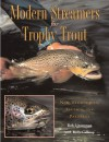Modern Streamers for Trophy Trout: New Techniques, Tactics, and Patterns - Bob Linsenman, Jerry Dennis