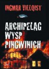 Archipelag Wysp Pingwinich - Ingmar Villqist